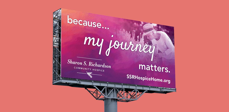 Sharon S. Richardson Community Hospice Campaign Billboard Engaged Marketing