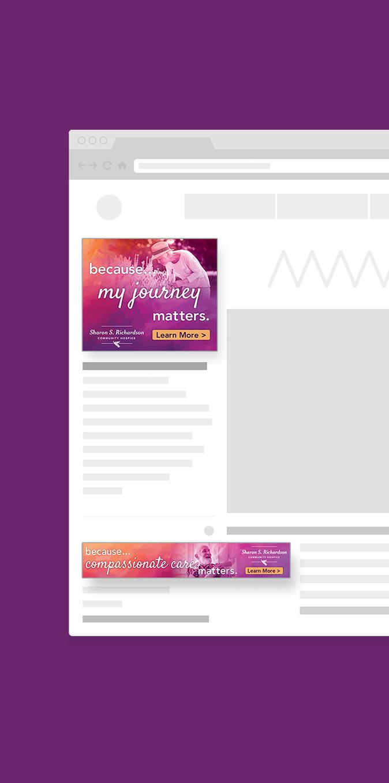 Sharon S. Richardson Community Hospice Campaign Social Media Ads Engaged Marketing